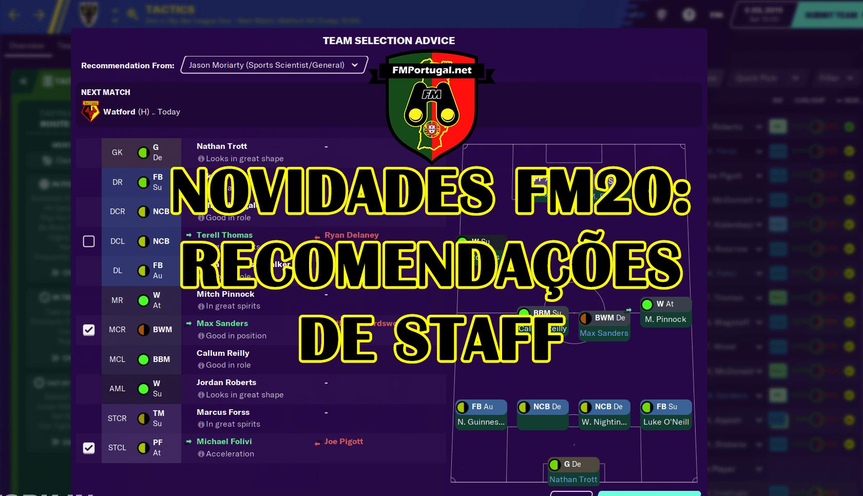 Novidades FM20: Recomendações do staff técnico