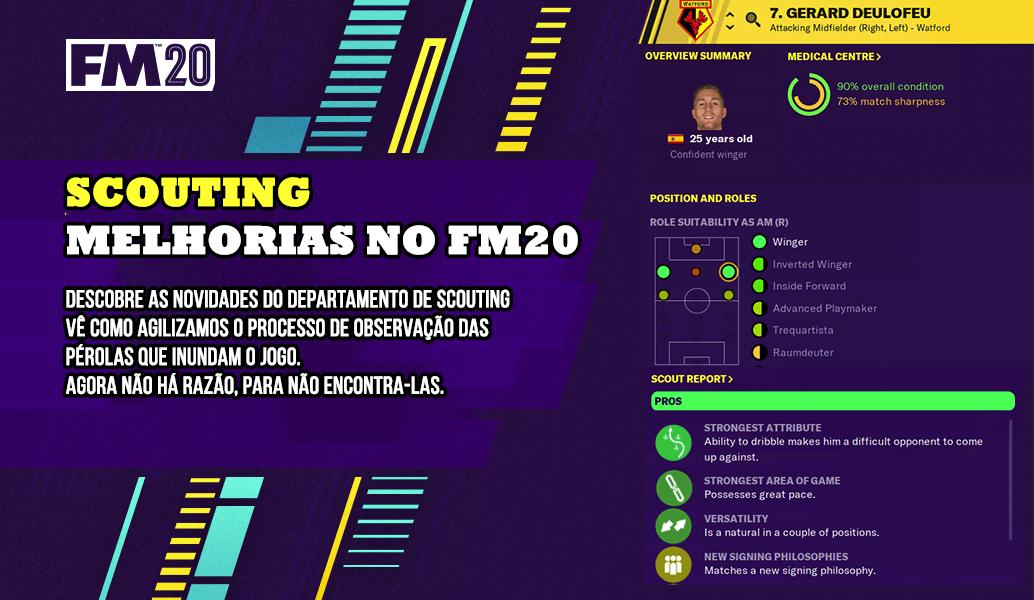 FM20 Novidades: Scouting