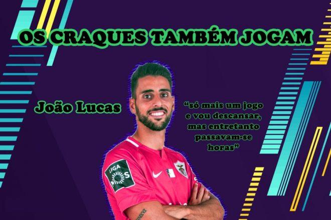 Os craques também jogam #12 João Lucas