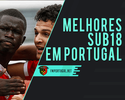 [FM20] Sub18 com maior potencial em Portugal
