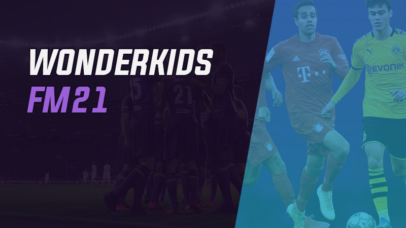 Wonderkids FM21 – Exclusivo FMPT